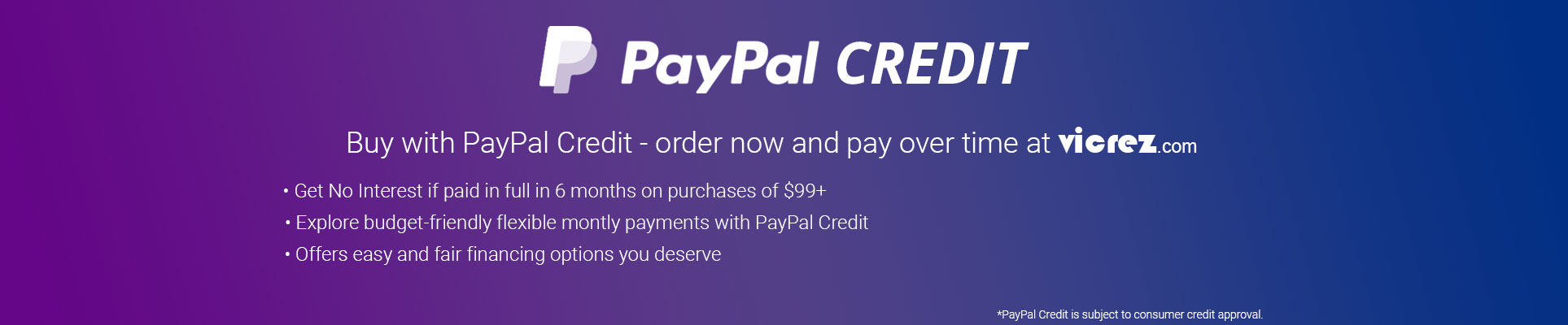 PayPal Credit | Simple Financing | Pay Later with PayPal Credit: Vicrez.com